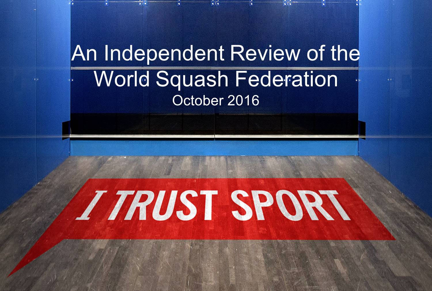 I Trust Sport completes independent review of World Squash Federation